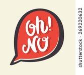 oh no  | Shutterstock .eps vector #269220632