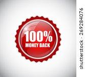 100  money back golden label ... | Shutterstock .eps vector #269284076
