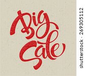 big sale inscription....   Shutterstock .eps vector #269305112