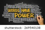 Words Have Power Concept With...