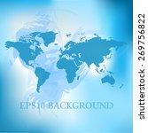 vector blurred world map... | Shutterstock .eps vector #269756822