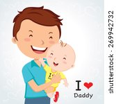 happy fathers' day. father love. | Shutterstock .eps vector #269942732