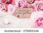 love you mom   Shutterstock . vector #270003146