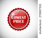 lowest price golden label...   Shutterstock .eps vector #270007532