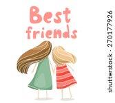 two best friends girls holding...   Shutterstock .eps vector #270177926