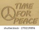 Peace Sign Written On A Beach...