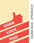 Good Luck You. Greeting Card....