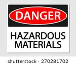 hazardous materials vector sign | Shutterstock .eps vector #270281702