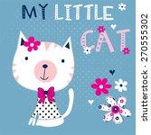 cute little cat with flowers  t ... | Shutterstock .eps vector #270555302