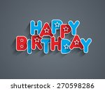 happy birthday greeting card... | Shutterstock .eps vector #270598286