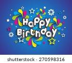 happy birthday greeting card... | Shutterstock .eps vector #270598316