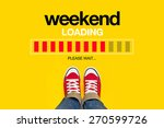 weekend loading content with... | Shutterstock . vector #270599726