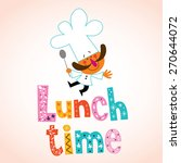 lunch time decorative type with ... | Shutterstock .eps vector #270644072