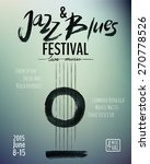 Jazz And Blues Music Festival....