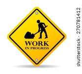 work in progress sign | Shutterstock .eps vector #270781412