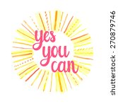 yes you can. hand drawn... | Shutterstock .eps vector #270879746
