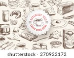 vector hand drawn breakfast and ... | Shutterstock .eps vector #270922172