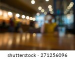 blur or defocus image of coffee ... | Shutterstock . vector #271256096