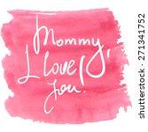 lettering for mother's day ... | Shutterstock .eps vector #271341752