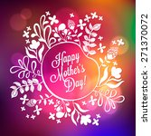 happy mother's day floral... | Shutterstock .eps vector #271370072