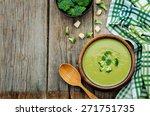 broccoli soup puree on a dark... | Shutterstock . vector #271751735