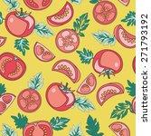 seamless tomato pattern. food...   Shutterstock .eps vector #271793192