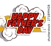 fathers day design over white... | Shutterstock .eps vector #271899428