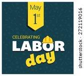 labor day logo poster  banner ... | Shutterstock .eps vector #272119016