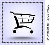 shopping cart sign icon  vector ... | Shutterstock .eps vector #272149622