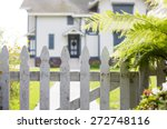 White Picket Fence And An...