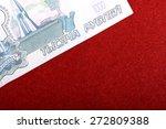 russian money close up | Shutterstock . vector #272809388