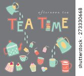hand drawn tea time happy time... | Shutterstock .eps vector #273330668
