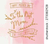 happy mother's day watercolor... | Shutterstock .eps vector #273382928