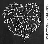 happy mother's day chalkboard... | Shutterstock .eps vector #273383048