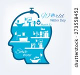 save water. world water day... | Shutterstock .eps vector #273558452