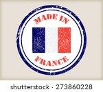 made in france grunge rubber... | Shutterstock .eps vector #273860228