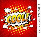 cool  comic speech bubble ... | Shutterstock .eps vector #274138712