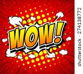 wow  comic speech bubble ... | Shutterstock .eps vector #274138772