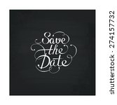 save the date in calligraphic... | Shutterstock .eps vector #274157732