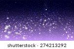 magic glow and bokeh on purple... | Shutterstock .eps vector #274213292