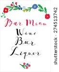 wedding  bar menu template.... | Shutterstock .eps vector #274513742