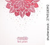 watercolor pink lace flower... | Shutterstock .eps vector #274518392