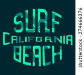 surf typography  t shirt... | Shutterstock .eps vector #274666376