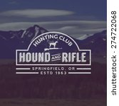vector hunting club emblem with ... | Shutterstock .eps vector #274722068