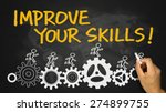 improve your skills concept... | Shutterstock . vector #274899755