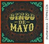 cinco de mayo   vintage mexican ... | Shutterstock .eps vector #274961126