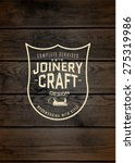 woodworking badges logos and...   Shutterstock .eps vector #275319986
