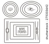 rope frames  borders  knots.... | Shutterstock .eps vector #275333642