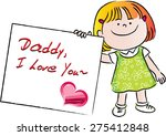daddy  i love you | Shutterstock .eps vector #275412848
