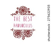 the best ranunculuses.... | Shutterstock .eps vector #275622935